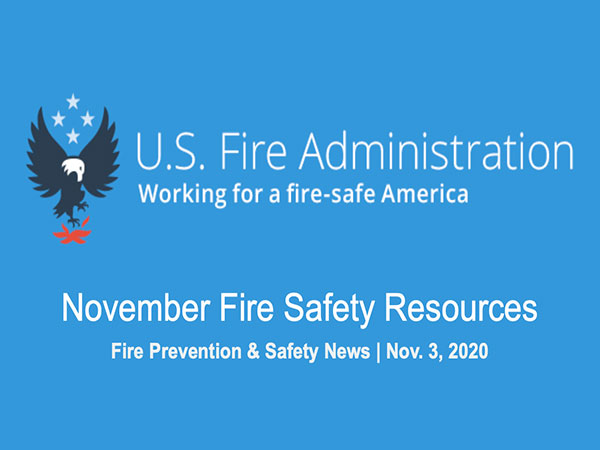 U.S. Fire Administration- November Fire Safety Resources