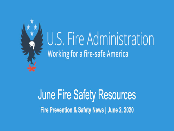 U.S. Fire Administration- June Fire Safety Resources